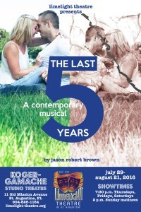 Limelight Theatre Presents The Last Five Years July 29- August 21, 2016