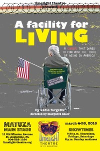 Limelight Theatre Presents A Facility for Living March 4 - 26, 2016
