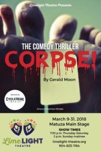 Limelight Theatre Presents Corpse! March 9-31, 2018