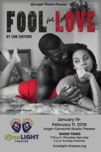 Limelight Theatre Presents Fool for Love January 19 - February 11, 2018