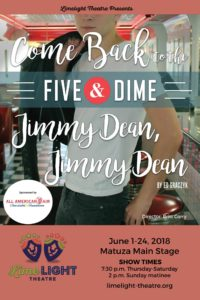 Limelight Theatre Presents Come Back to the Five & Dime, Jimmy Dean, Jimmy Dean June 1-24, 2018