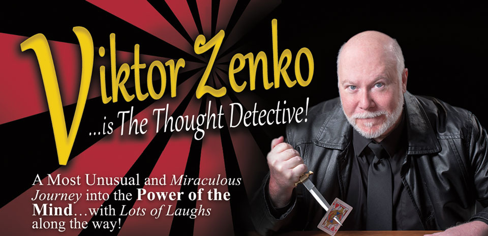 Viktor Zenko...is the Thought Detective! A most unusual and miraculous journey into the mind...with lots of laughs along the way!