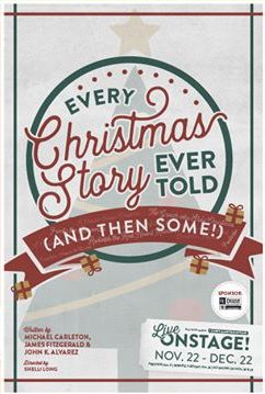 Every Christmas Story Ever Told Show Poster